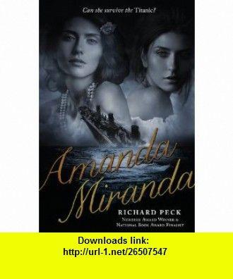 Amanda/Miranda (9780142420683) Richard Peck , ISBN-10: 0142420689  , ISBN-13: 978-0142420683 ,  , tutorials , pdf , ebook , torrent , downloads , rapidshare , filesonic , hotfile , megaupload , fileserve