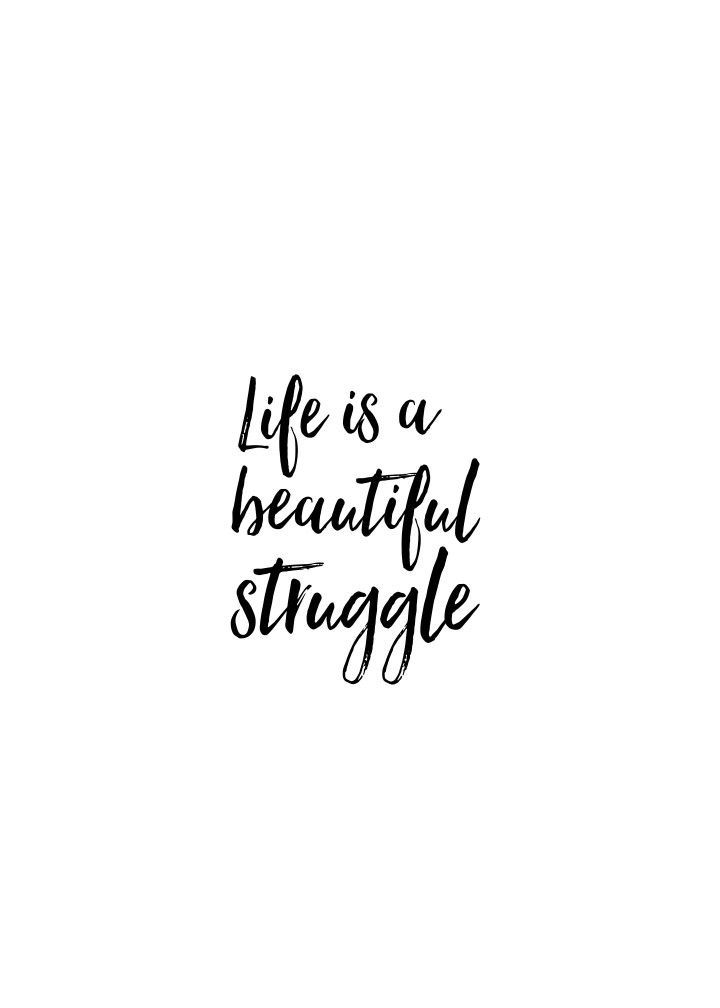 Iphone Lockscreen Life Is A Beautiful Struggle Wallpaper Phone
