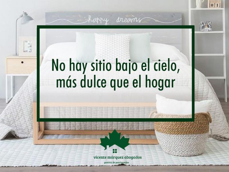 ¡Como en casa, en ningún sitio!     🆗 www.vicentemarquezabogados.com - ☎ 932 939 729