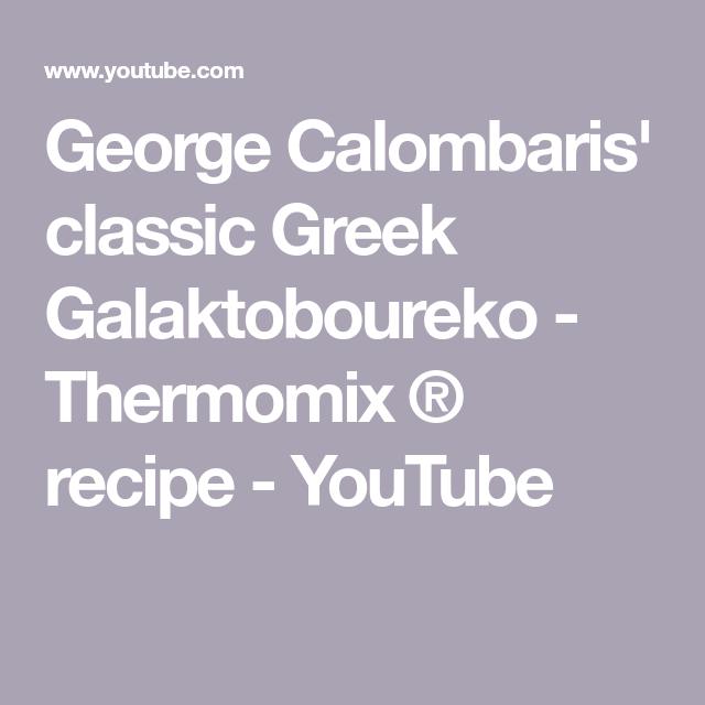 George Calombaris Classic Greek Galaktoboureko