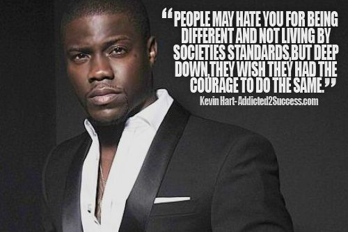 Kevin Hart Inspirational Picture Quote | someone said that ...