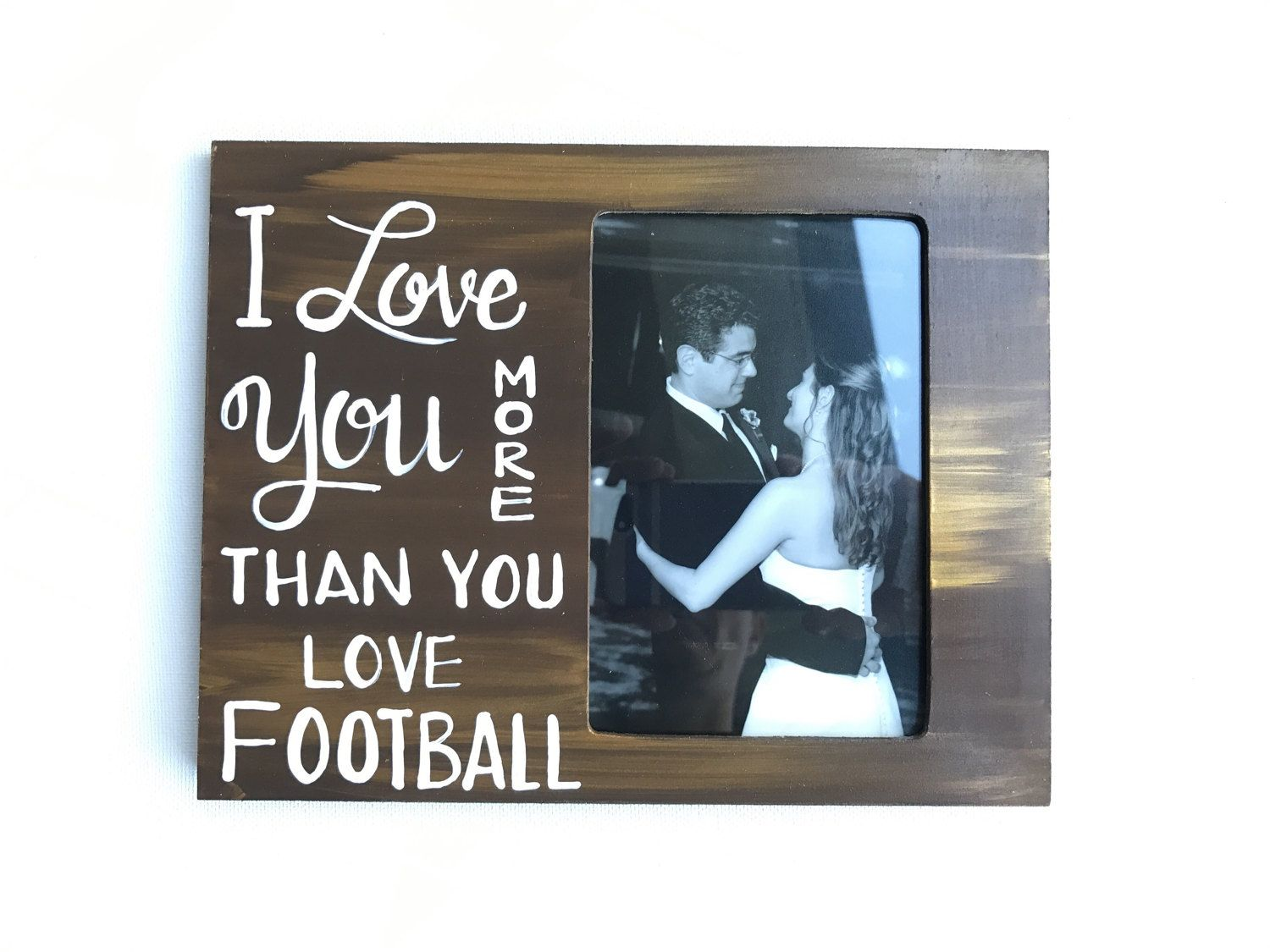 Love Picture Frame. Gift for him. Picture frame for football fan. Great gift for a loved one. Valentine's day picture frame. by PaintedSea on Etsy