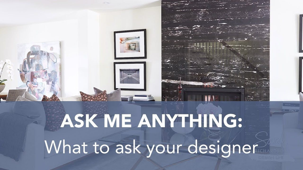 What Are The Best Questions To Ask Before Hiring An Interior Designer Here S My Advice Srdesignlife Interiordesi Sarah Richardson Design Design Big Design
