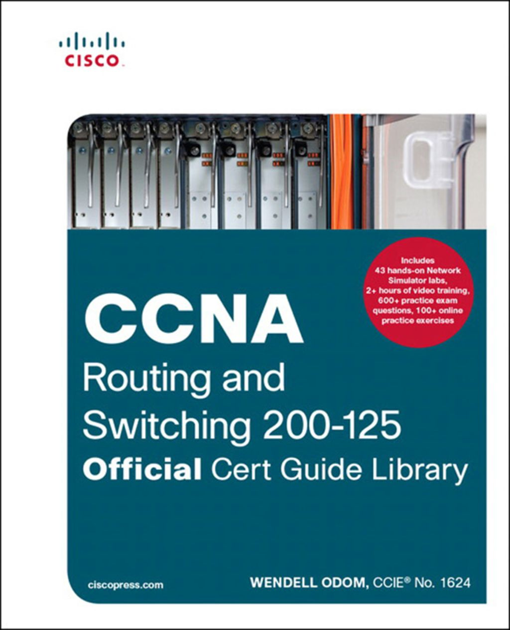 CCNA Routing and Switching 200-125 Official Cert Guide
