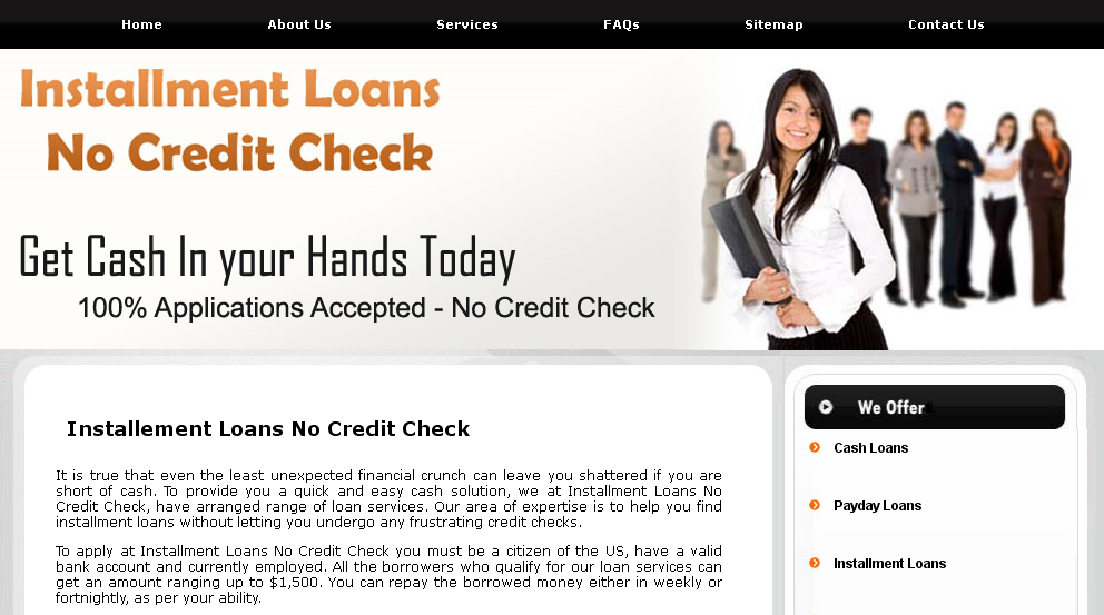 Installment Loans No Credit Check Is Solely And Helpful To People Requiring Instant Cash But Can Pay Back Just Throug Installment Loans Credit Check Cash Loans