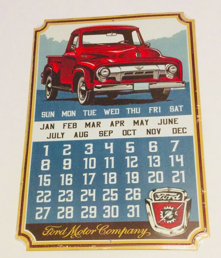 Ford Truck Tin Metal Calendar Sign With Magnets 10 25 In X 15 In Ebay Ford Truck Calendar Sign With Images