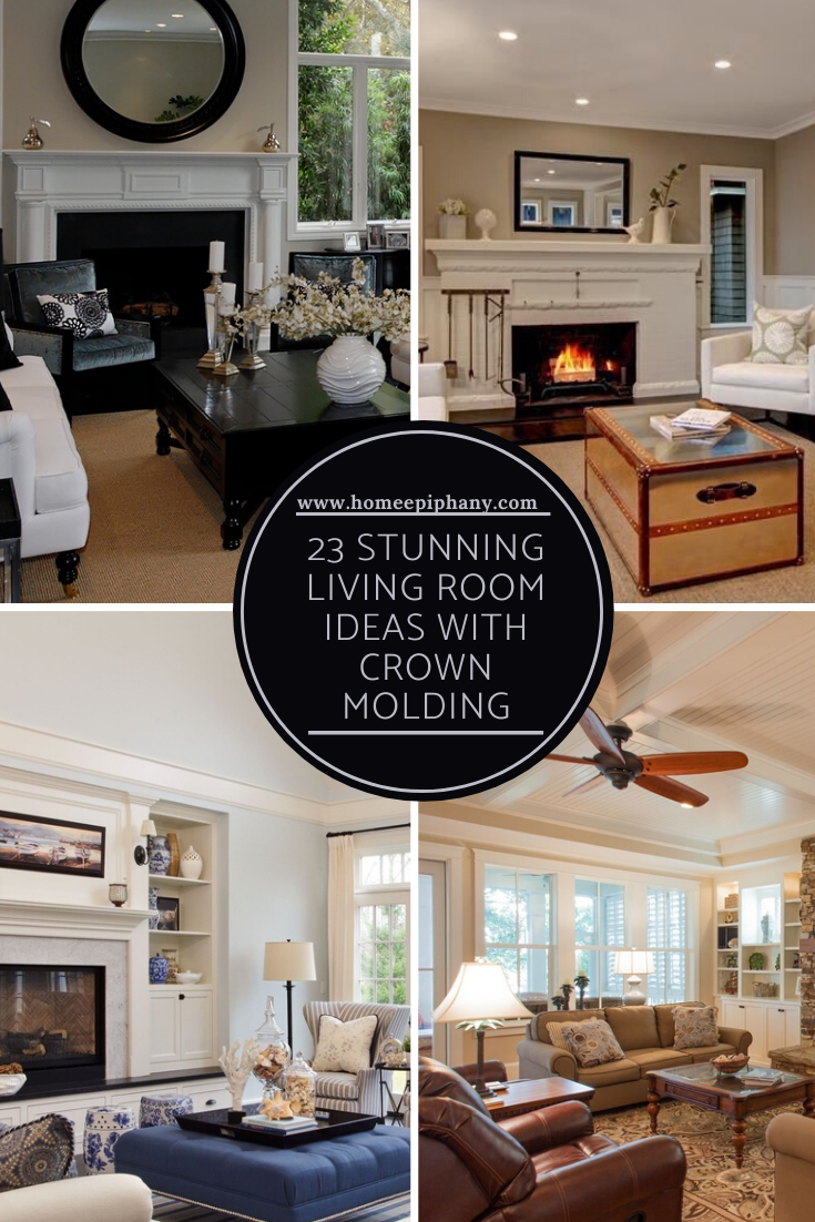 23 Stunning Living Rooms With Crown Molding Living Room Designs Living Room Comfortable Living Rooms