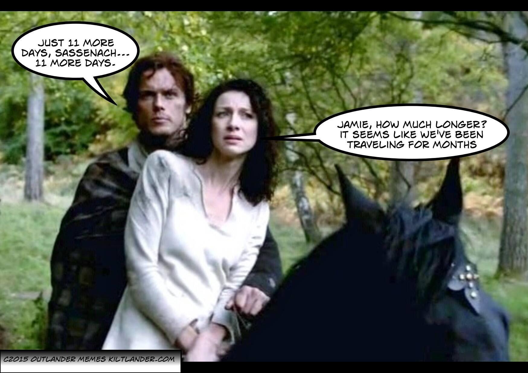 11 days! Outlander Memes FB Page Outlander funny