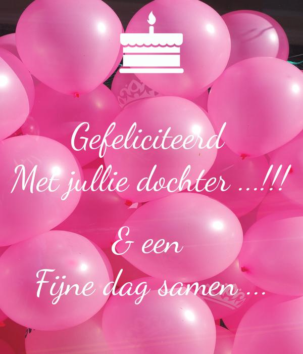 Gefeliciteerd Met De Verjaardag Van Jullie Dochter