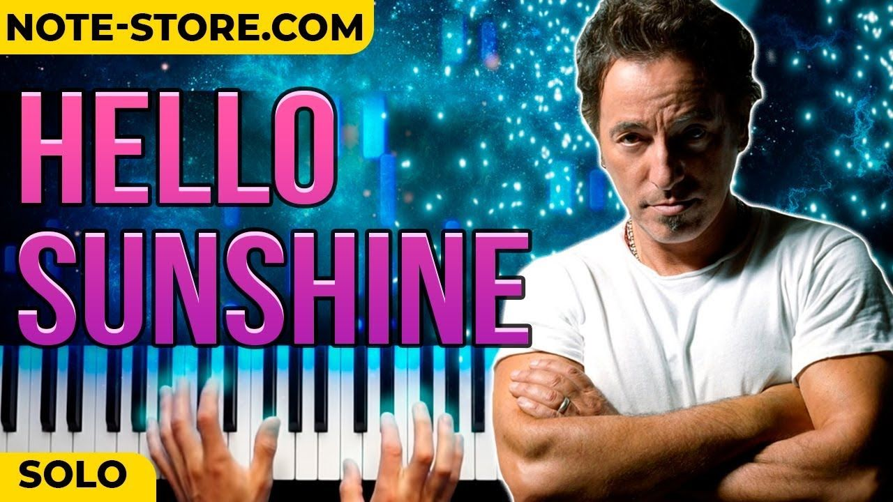 HELLO SUNSHINE on piano by BRUCE SPRINGSTEEN SOLO