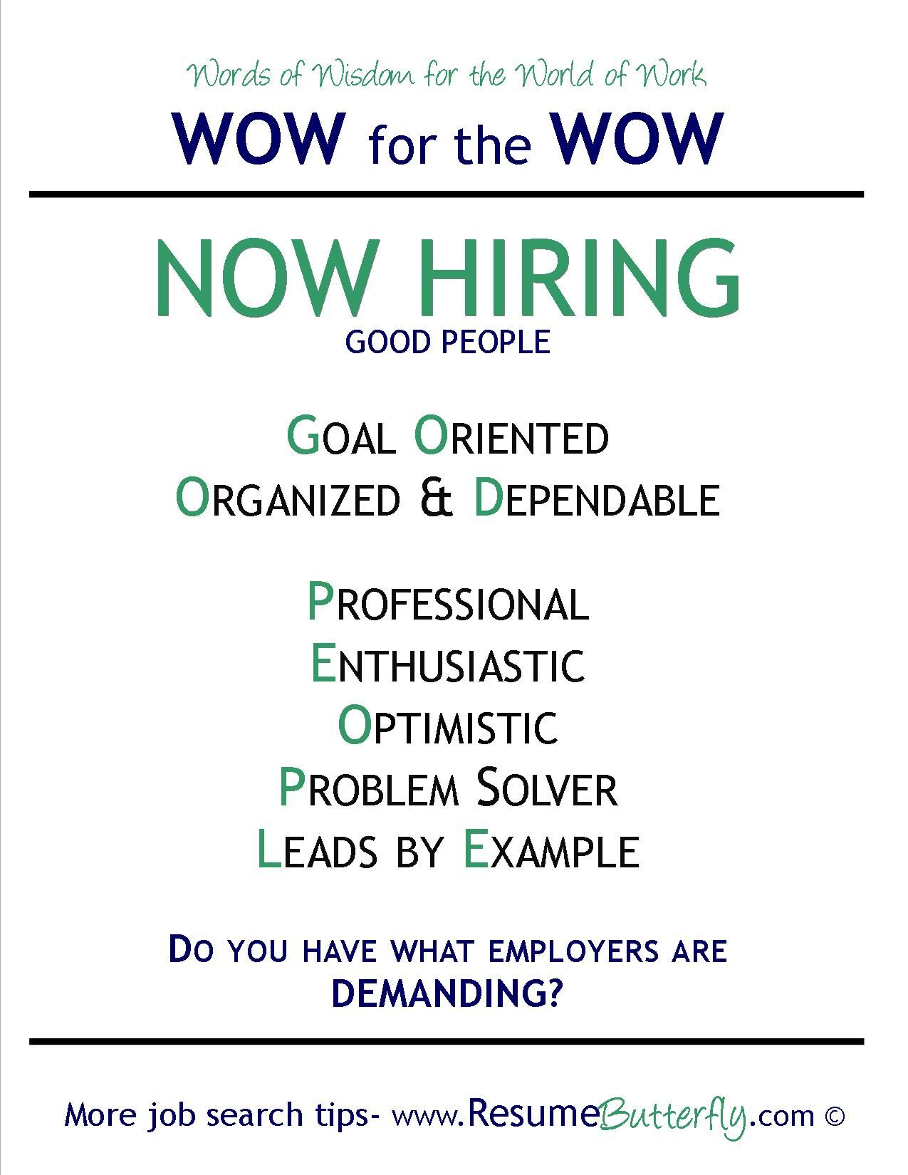 Now Hiring Good People Do You Have What Employers Are