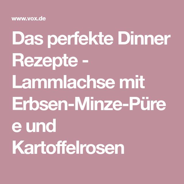 Rezepte Perfektes Dinner