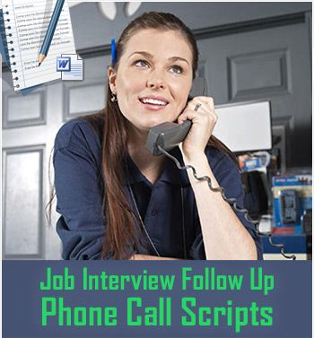 What to say when you follow up over the phone after your interview - follow up after interview