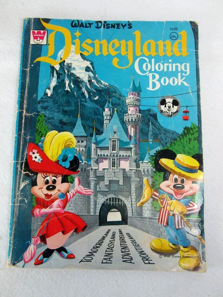 Vintage 1960 S Walt Disney Disneyland Coloring Book By Whitman No 1050 Vintage Coloring Books Disney Books Coloring Books
