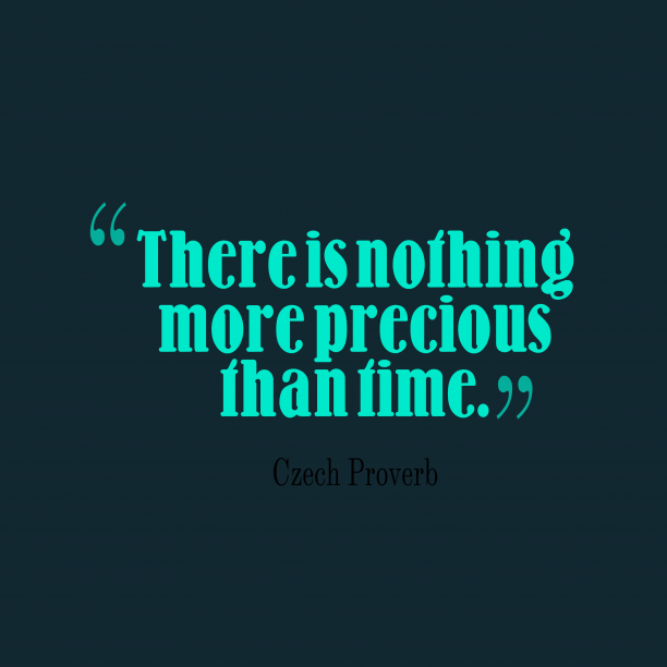 Image result for nothing more precious than time