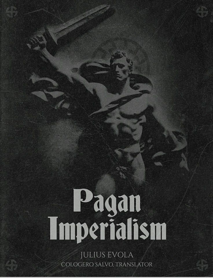 From pagan imperialism by julius evola httplarajca