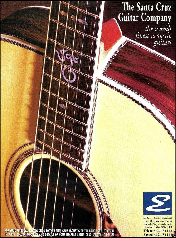 The Santa Cruz Acoustic Guitar Company U K Ad 8 X 11 Advertisement Print Santacruz In 2020 Acoustic Guitar Guitar Epiphone Acoustic Guitar