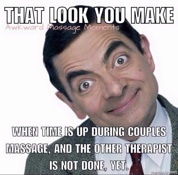 Couples Massage Therapy Meme With Images Massage Therapy