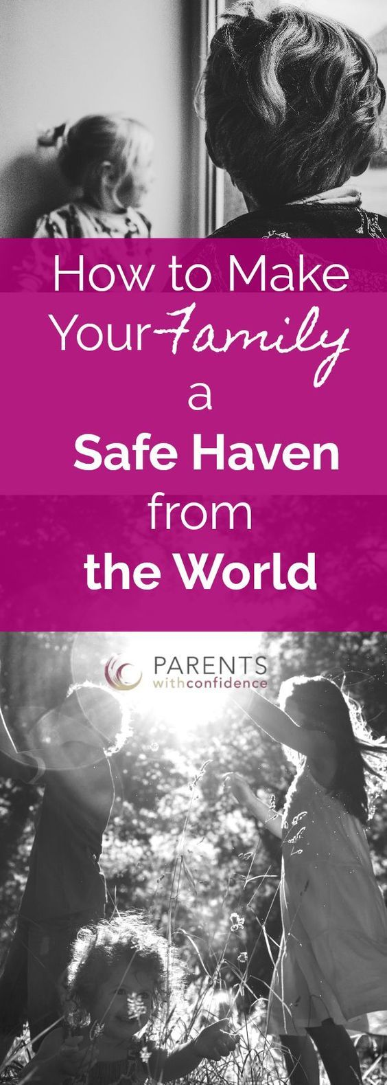 6 Ways to Make Your Family an Emotional Safe Haven for your Child