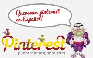 ¡Queremos Pinterest en Español!