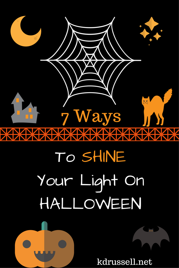 7 ways to shine your light on halloween | pinterest | happy