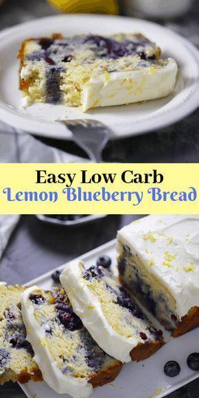 Low Carb Lemon Blueberry Bread Carb Lemon Blueberry Bread