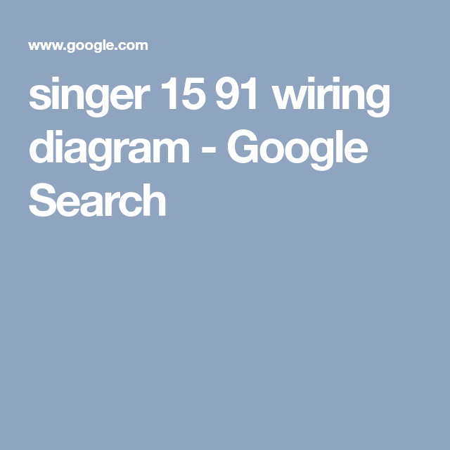 singer 15 91 wiring diagram google search singer antique ios Standard Motor Wiring Diagrams
