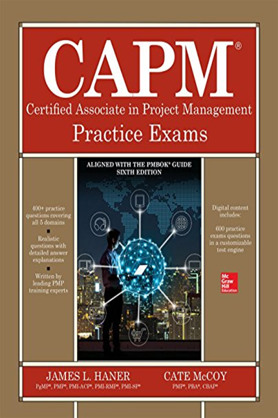 Capm Certified Associate In Project Management Practice Exams By James Haner Mcgraw Hill Education Practice Exam Project Management Exam