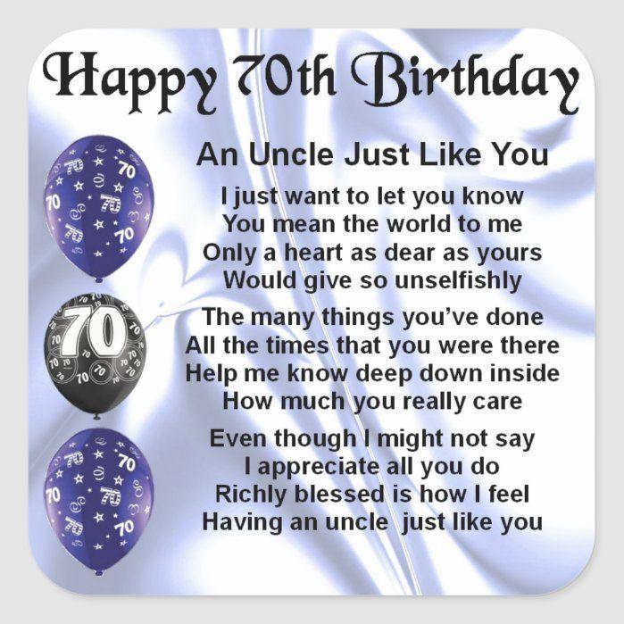 Uncle Poem 70th Birthday Square Sticker Zazzle Com In 2021 Happy Birthday Free 70th Birthday Card 70th Birthday