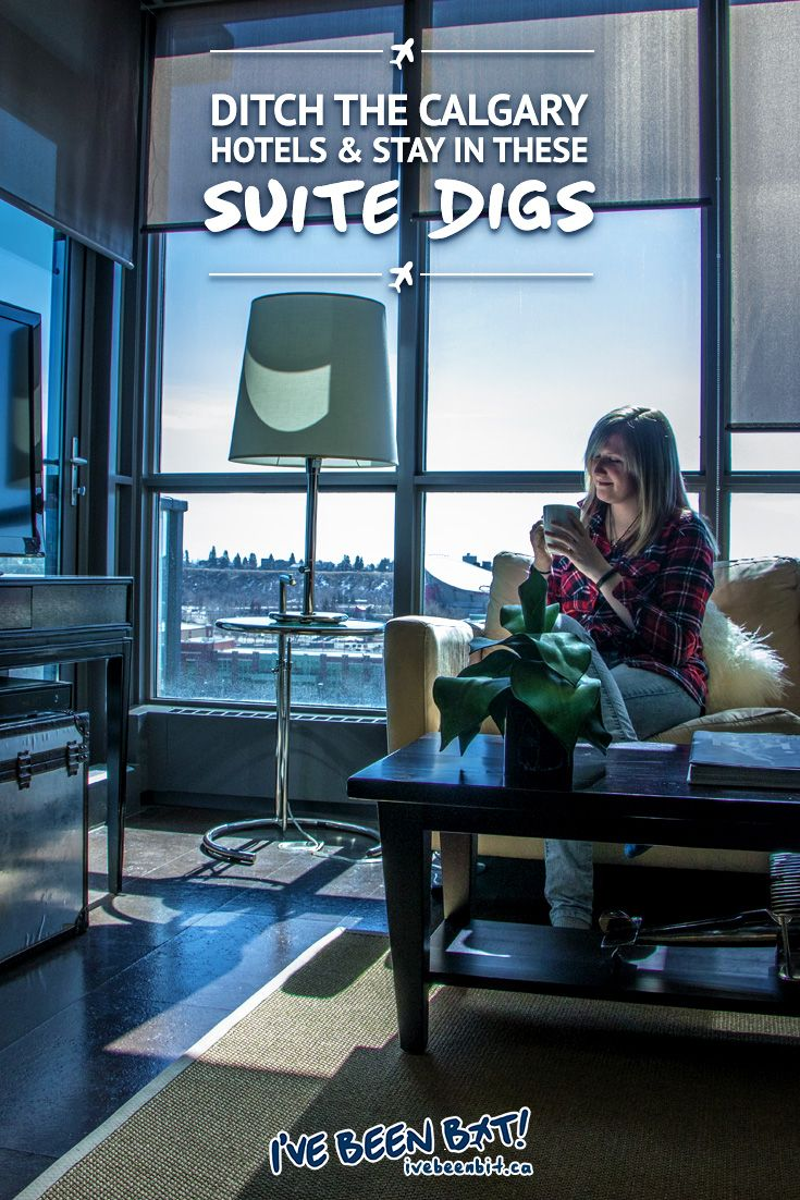 Ditch the Calgary Hotels & Stay in These Suite Digs | Pinterest ...