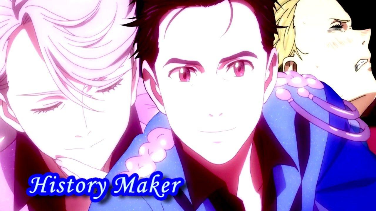 History Maker Cover Latino Fandub Yuri On Ice Opening Yuri On Ice Yuri History Maker