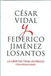 El libro más personal de las dos voces más polémicas de la actualidad. http://www.imosver.com/es/libro/libertad-tiene-un-precio-conversaciones-la-exitos_NOB0003866