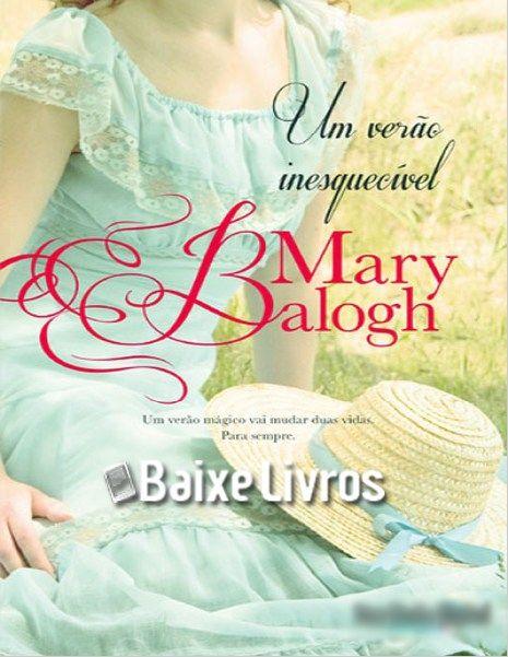 Baixar Livro: Um Verão Inesquecível – Os Bedwyn – Mary Balogh - Baixe Livros - E-Book Grátis para Download
