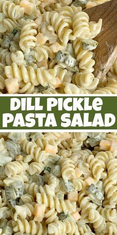 Photo of DILL PICKLE PASTA SALAD