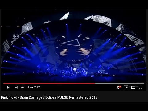 Pink Floyd Brain Damage Eclipse Pulse Remastered 2019 Youtube In 2020