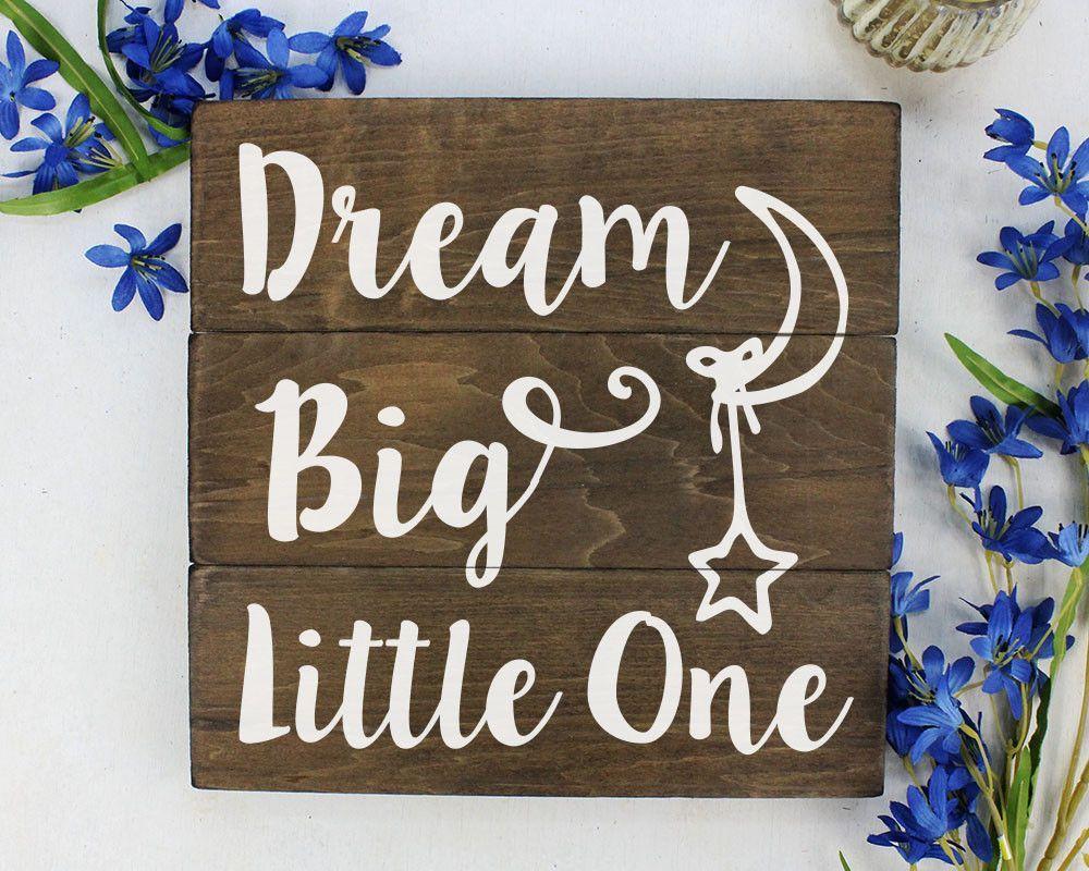Dream big little one wood rustic baby decor rustic woodland nursery