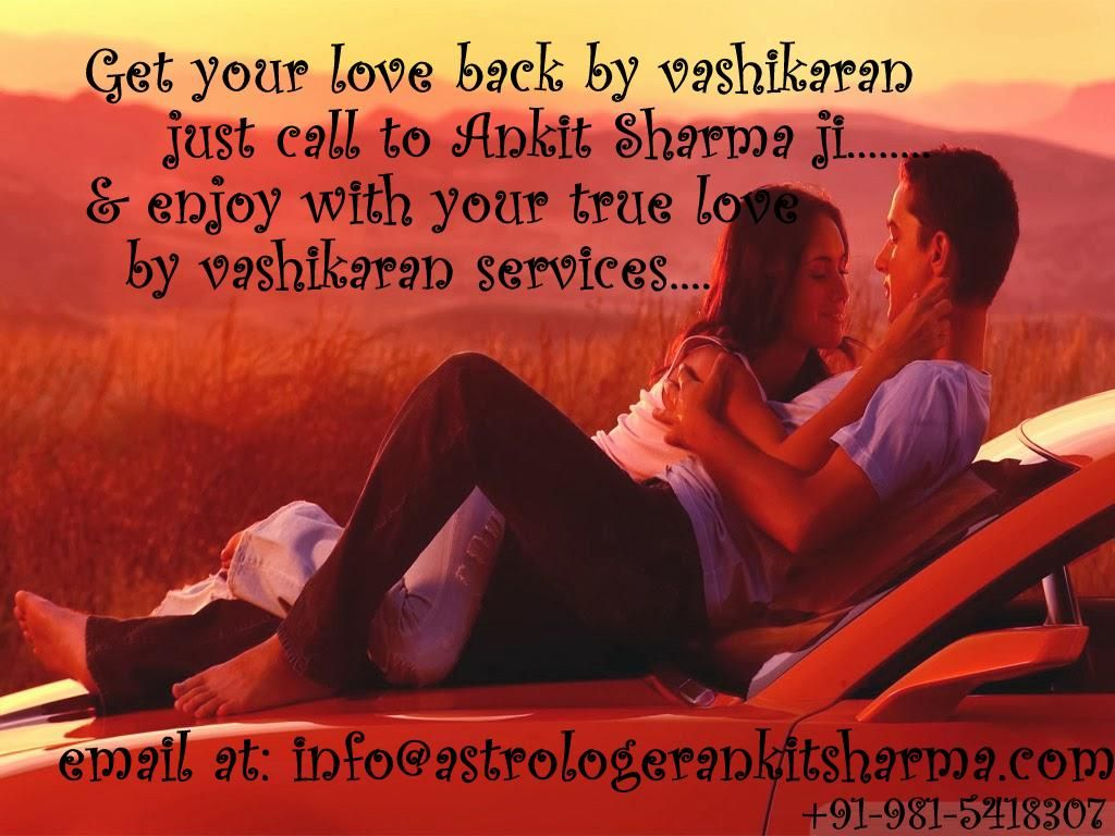 Mr Ankit Sharma Offers Best Astrology And Vashikaran Services In