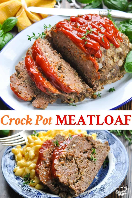 Mom S Crock Pot Meatloaf Recipe Crockpot Meatloaf Recipes Ground Beef Crockpot Recipes Crockpot Meatloaf