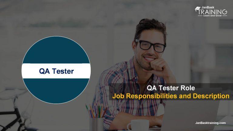 Software QA Tester Role – Job Responsibilities and Description ...