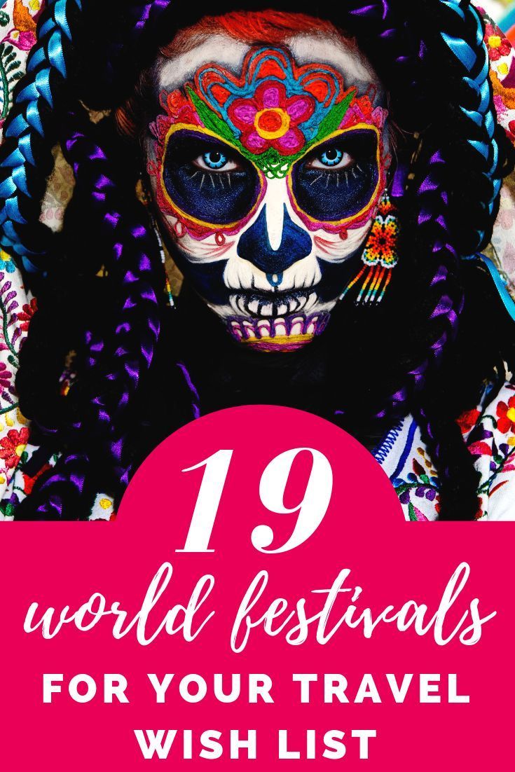 Dead List 2020.19 Epic Festivals Around The World To Add To Your 2020
