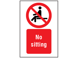 No Sitting Symbol And Text Safety Sign Ps3250 Label Source Text Signs Signs Text