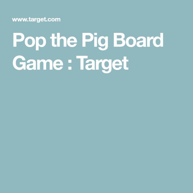 Pop the Pig Board Game : Target