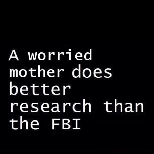 This quote reminds me of my mom and how worried she gets