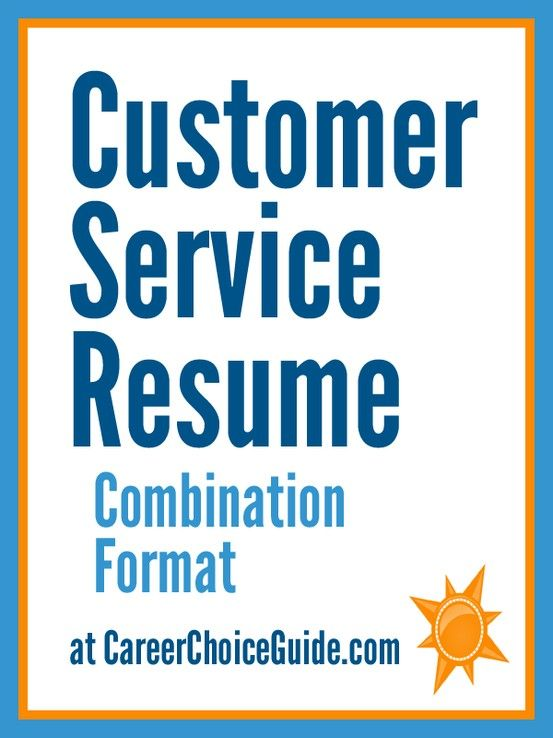 Sample resume for a customer service representative Get A Job - combination style resume