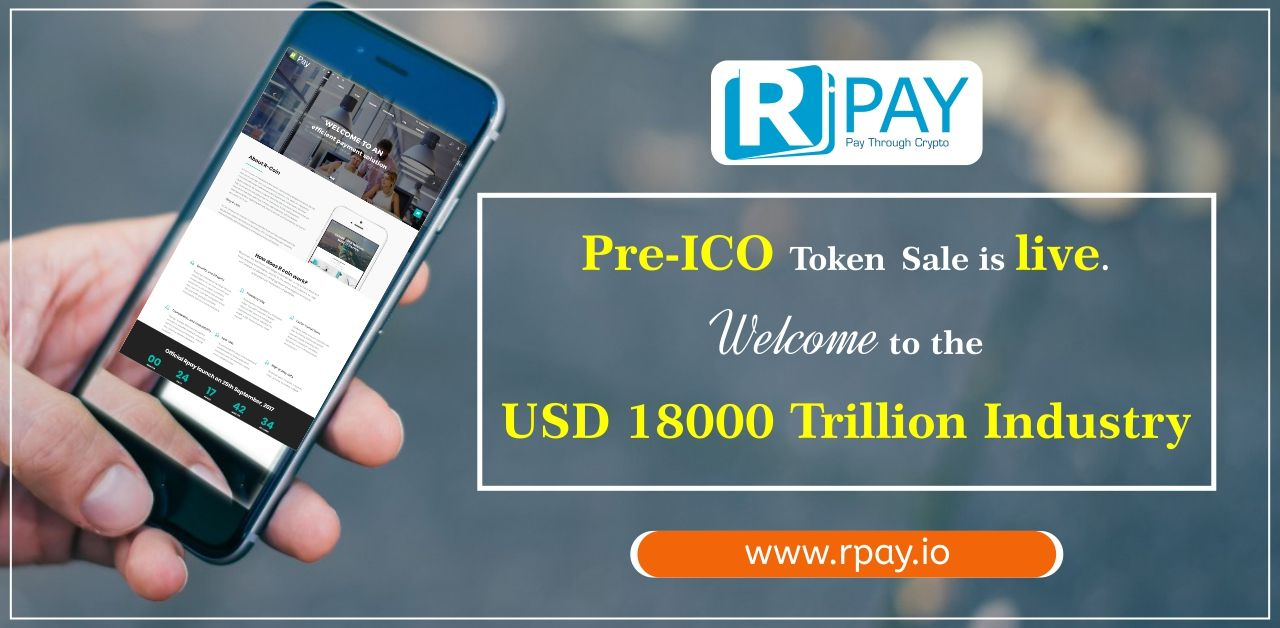 Pre Ico Token Sale Of Rpay Is Live And Will Last For 9 Days Participate Now To Get 30 Discount Buy At Www Rpay Io Ico Token How To Get
