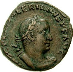 KEISARI VALERIANUS ✦ v. 253-260. Kielsi kristittyjen jumalanpalvelukset, takavarikoi kirkon omaisuuden ja teloitutti pappeja.