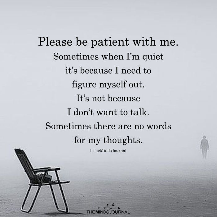 Please be patient with me infj relationship quotes, patience