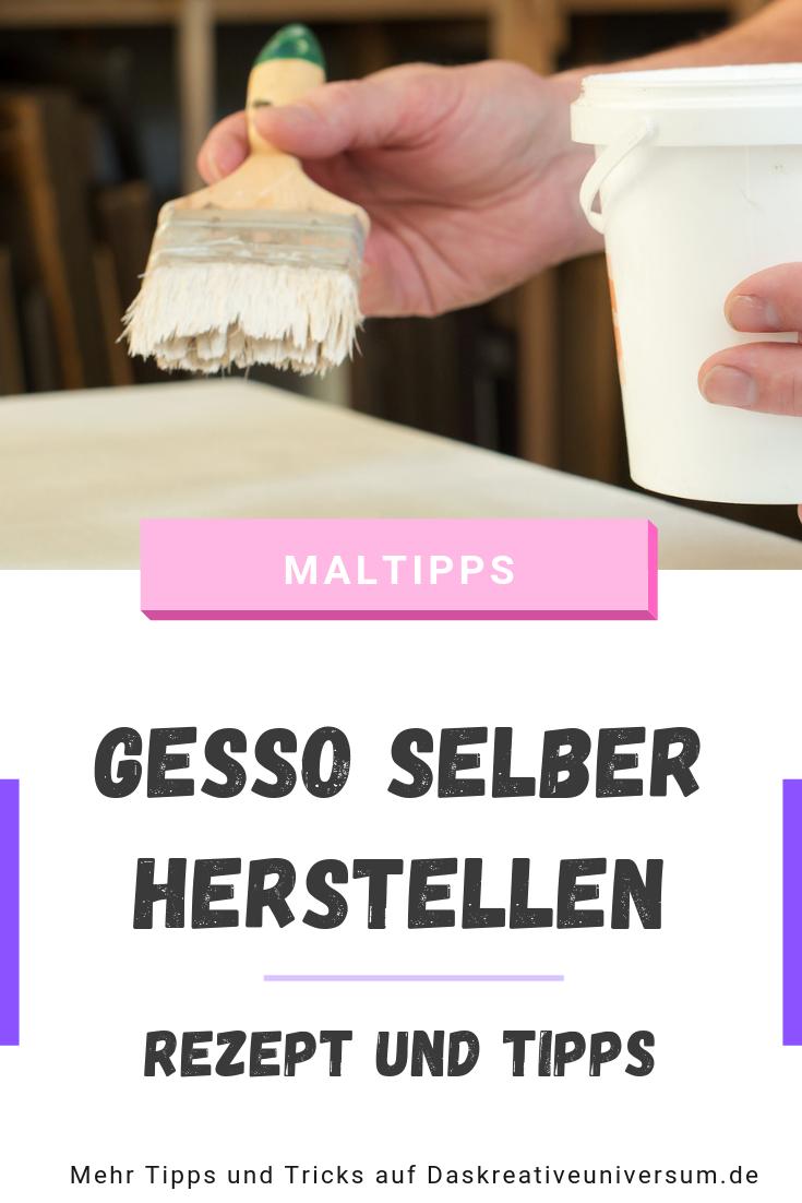 Gesso selber herstellen: Rezept und Anleitung #gesso