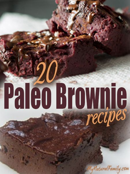 20 Paleo Brownie Recipes http://www.mynaturalfamily.com/recipes/paleo-recipes/paleo-brownie-recipes/