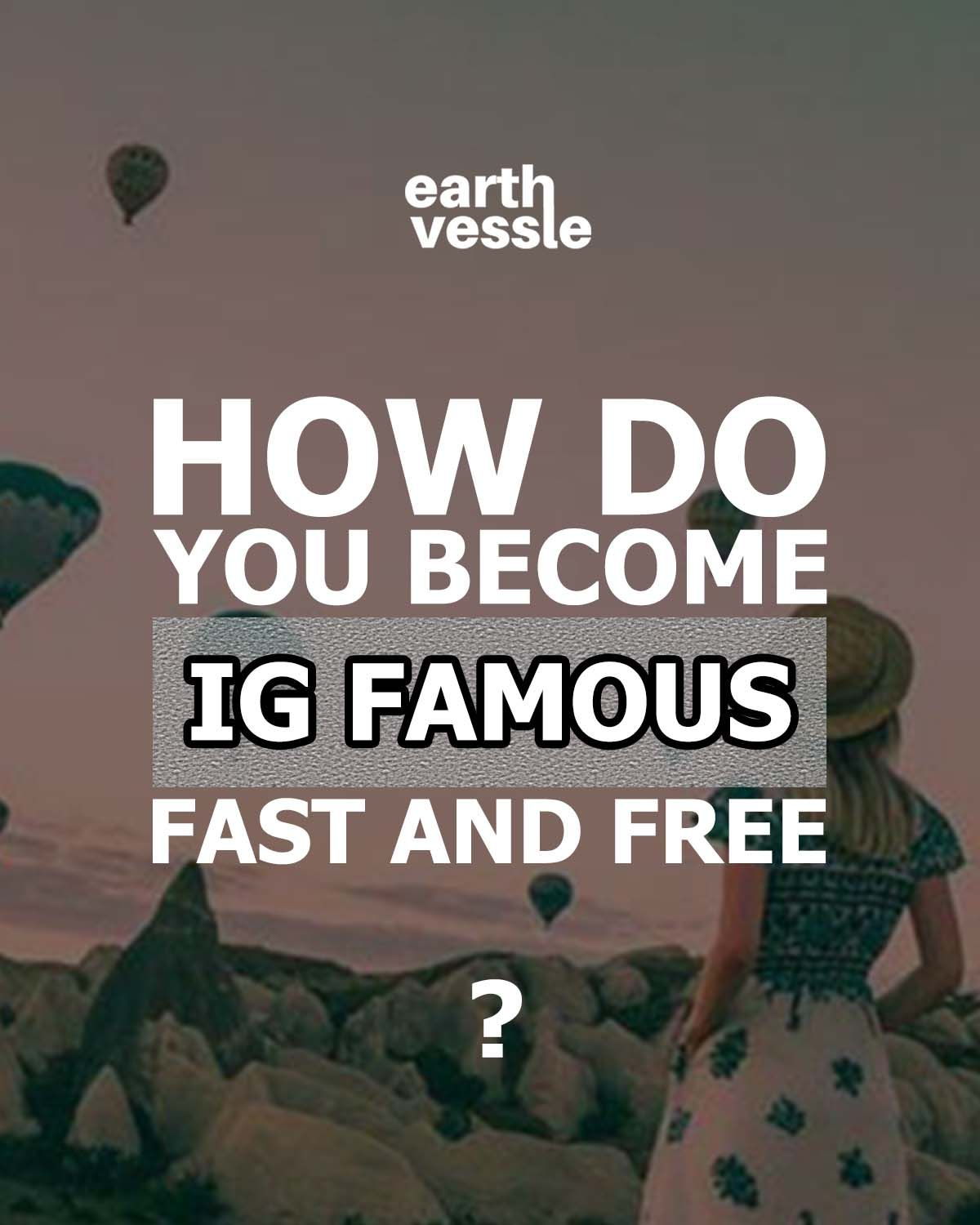How do you instagram famous fast and free in 2020